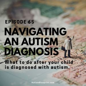 Navigating A New Autism Diagnosis | What To Do After Your Child Is Diagnosed With Autism